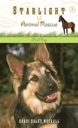 Mad Dog (#02 in Starlight Animal Rescue Series) eBook