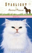 Wild Cat (#03 in Starlight Animal Rescue Series) eBook