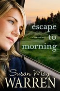 Escape to Morning (#02 in Team Hope Series)