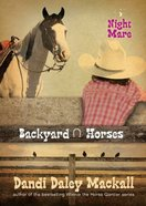 Night Mare (#04 in Backyard Horses Series) Paperback