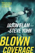 Blown Coverage (#02 in Riley Covington Thriller Series) eBook