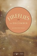Fireflies in December eBook