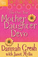 One Year: Mother Daughter Devotions eBook