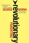 Revolutionary Parenting eBook