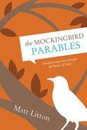 The Mockingbird Parables eBook