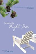Beneath the Night Tree eBook