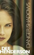 Danger in the Shadows (Prequel) (O'Malley Series) eBook