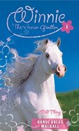 Wild Thing (#01 in Winnie The Horse Gentler Series) eBook
