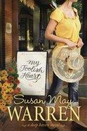 My Foolish Heart (#04 in Deep Haven Series) eBook