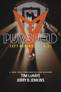 Pursued (Volumes 5-8) (#02 in Left Behind: The Young Trib Force Series) eBook