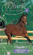 Eager Star (#02 in Winnie The Horse Gentler Series) eBook