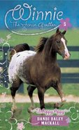 Unhappy Appy (#05 in Winnie The Horse Gentler Series) eBook