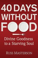 40 Days Without Food eBook