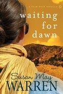 Waiting For Dawn (Teen Hope Series) eBook