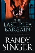 The Last Plea Bargain eBook