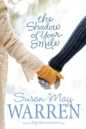 The Shadow of Your Smile (#05 in Deep Haven Series) eBook