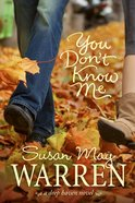 You Don't Know Me (#06 in Deep Haven Series) eBook