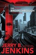 The Breakthrough (#03 in Precinct 11 Series) eBook