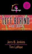 Vanishings (#01 in Left Behind The Kids Series) eBook