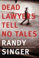 Dead Lawyers Tell No Tales eBook
