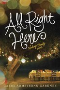 All Right Here (#01 in The Darlings Series) eBook