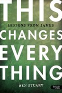 This Changes Everything: Lessons From James Member Book eBook