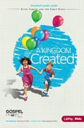 A Kingdom Created (Ruth, Samuel and the Early Kings) (Preschool Leader Guide) (#04 in The Gospel Project For Kids 2012-15 Series)