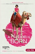 A Nation is Born (Preschool Leader Guide) (#02 in The Gospel Project For Kids 2012-15 Series) eBook