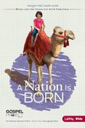 A Nation is Born (Younger Kids Leader Guide) (#02 in The Gospel Project For Kids 2012-15 Series) eBook