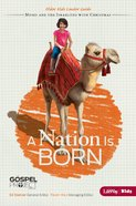 A Nation is Born (Older Kids Leader Guide) (#02 in The Gospel Project For Kids 2012-15 Series) eBook