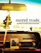 Sacred Roads: Exploring the Historic Path of Discipleship eBook