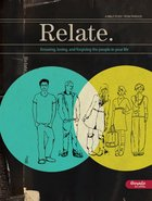 Relate: Knowing and Forgiving the People in Your Life eBook