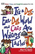 It's a Dog Eat Dog World eBook