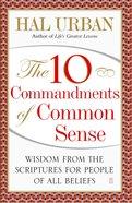 The 10 Commandments of Common Sense eBook