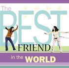 The Best Friend in the World eBook