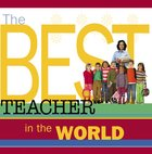 The Best Teacher in the World eBook