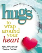 Hugs to Wrap Around Your Heart eBook