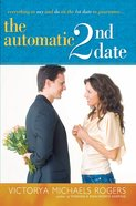 The Automatic 2nd Date eBook