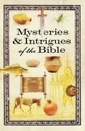 Mysteries & Intrigues of the Bible eBook