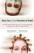 Race You to the Fountain of Youth eBook