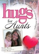 Hugs For Aunts eBook