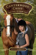 Take the Reins (#01 in Canterwood Crest Series) Paperback