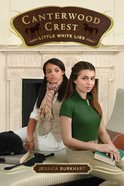 Little White Lies (#06 in Canterwood Crest Series) Paperback