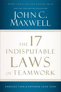 The 17 Indisputable Laws of Teamwork eBook