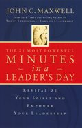 The 21 Most Powerful Minutes in a Leader's Day eBook