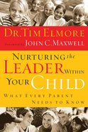 Nurturing the Leader Within Your Child eBook