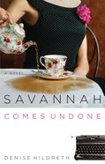Savannah Comes Undone (#02 in Savannah Series) eBook