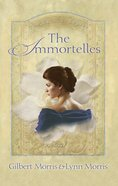 The Immortelles (#02 in The Creoles Series) eBook