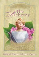 The Alchemy (#03 in The Creoles Series) eBook