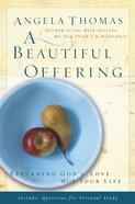 A Beautiful Offering eBook